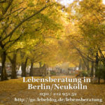 Lebensberatung in Berlin Neukoelln kostenlos