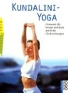 Buchempfehlung über Kundalini Yoga mit Übungen