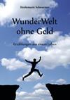 Buch WunderWelt ohne Geld: Erzählungen aus einem Leben
