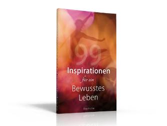 Buch: 99 Inspirationen für ein bewusstes Leben