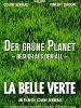 Der Gruene Planet spiritueller spielfilm