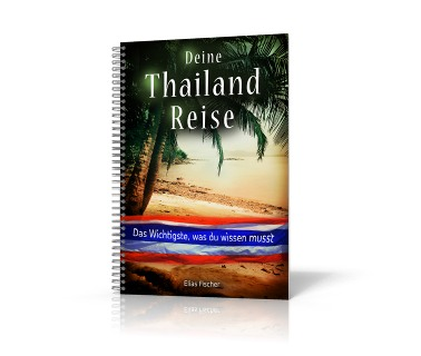 Deine Thailandreise Ebook mit Reisetipps