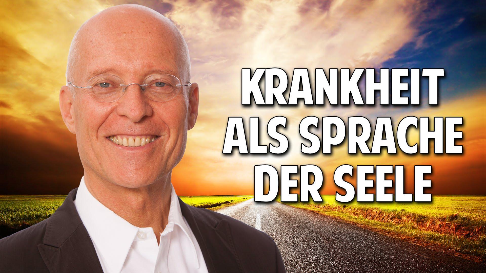 Was dir deine Krankheit sagen will: Die Sprache der Seele von Ruediger Dahlke