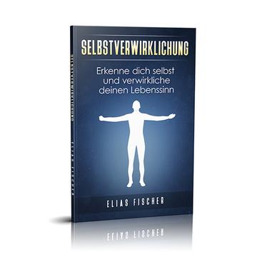 Selbstverwirklichung – Das Buch