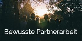 Bewusste Partnerarbeit